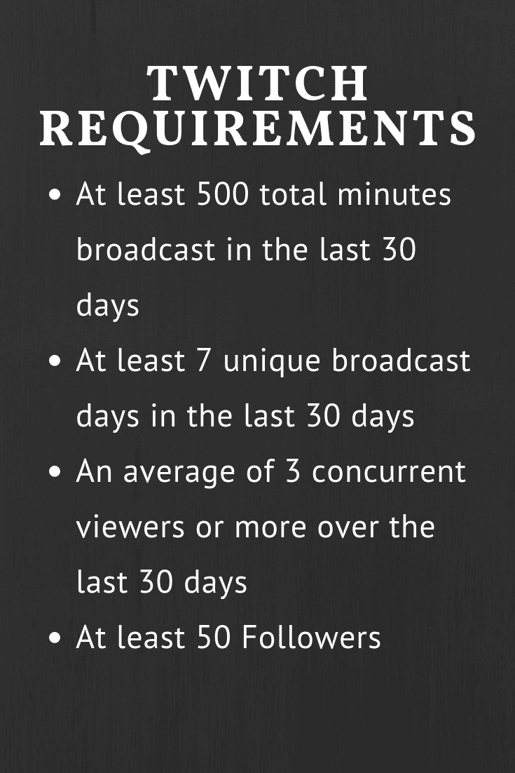 """""""twitch requirements"""""""