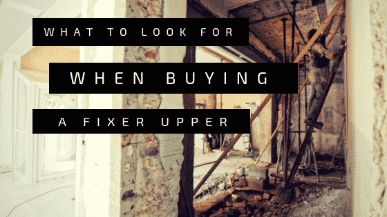 """Buying a fixer upper"""