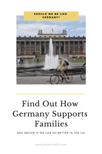 """""""Germany supports its families"""