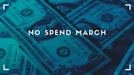 """""""No Spend March"""""""