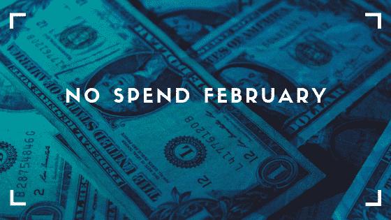 """""""no spend February"""""""
