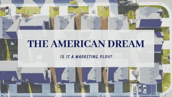 """""""the american dream"""""""