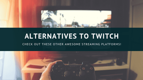 twitch alternatives - image of someone playing video games