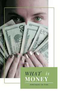 """""""what is money"""""""