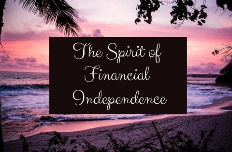 """spirit of financial independence"""