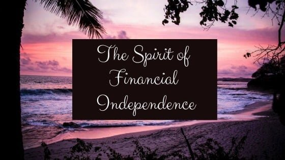 """spirit of financial independence"""