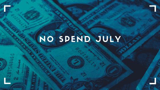 """no spend July"""