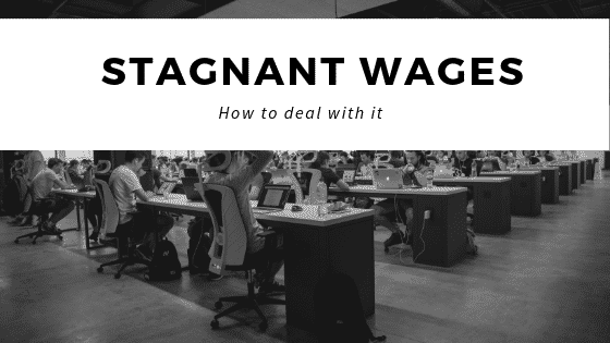 """""""how to deal with wage stagnation"""""""
