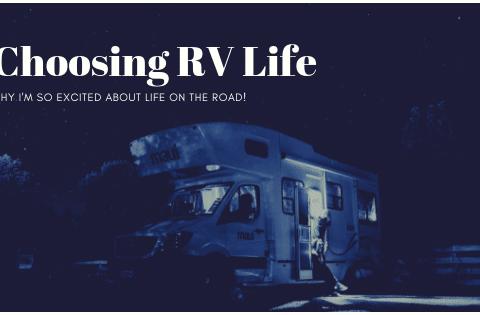 Choosing rv life
