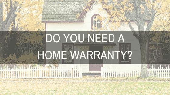 """do you need a home warranty?"""