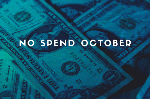 """No Spend October"""