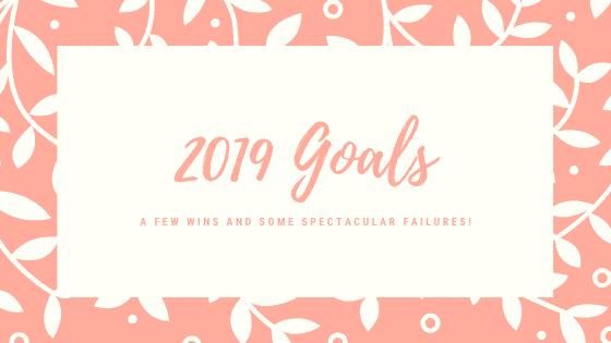 2019 goals recap