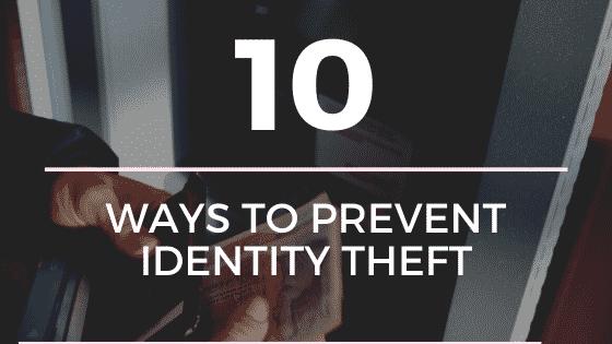 """ways to prevent identity theft"""