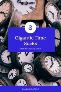 """""""biggest time sucks"""""""