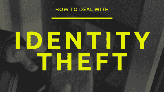 """""""How to deal with identity theft"""""""