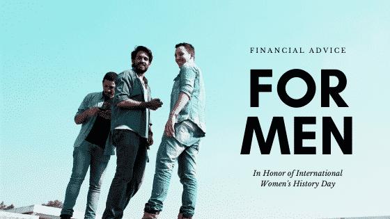 """Financial Advice for Men"""