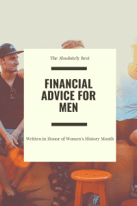 """""""the best financial advice for men"""""""