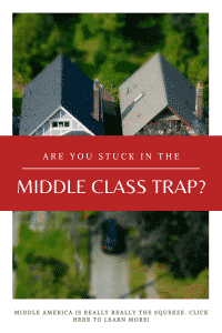 """""""middle class trap"""""""