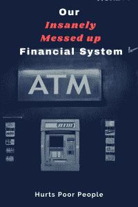 banks hurt the poor