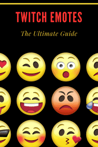 Ultimate guide to twitch emotes