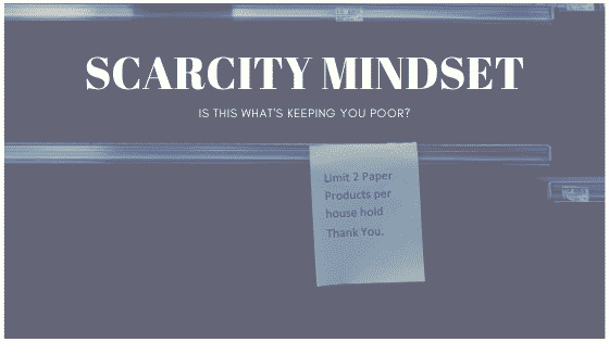 """Scarcity mindset"""