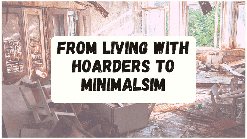 Living with hoarders