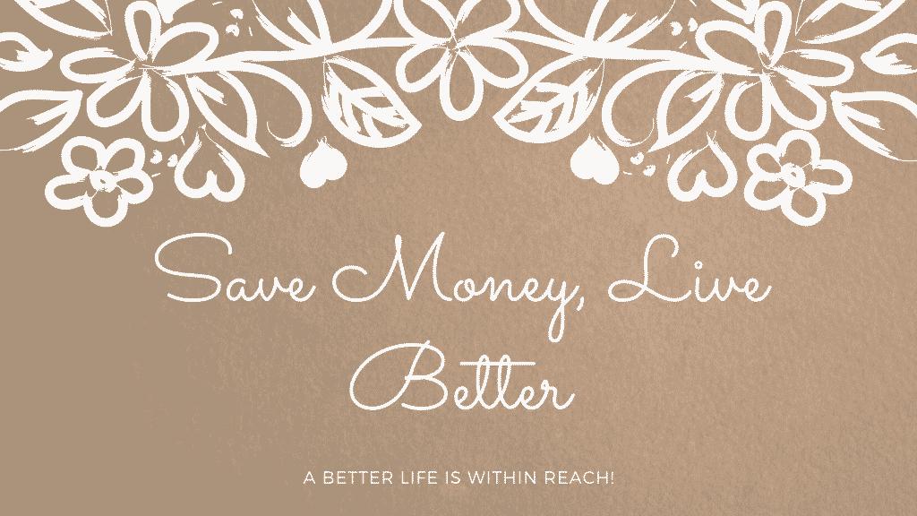 save money live better
