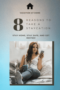 consider a staycation