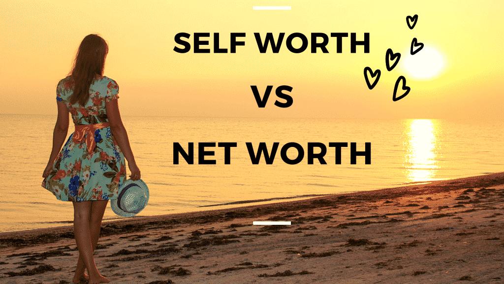 self worth vs net worth