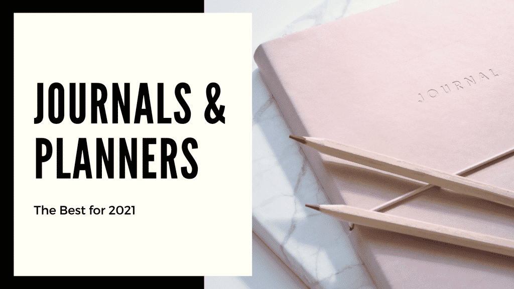 The best journals and planners