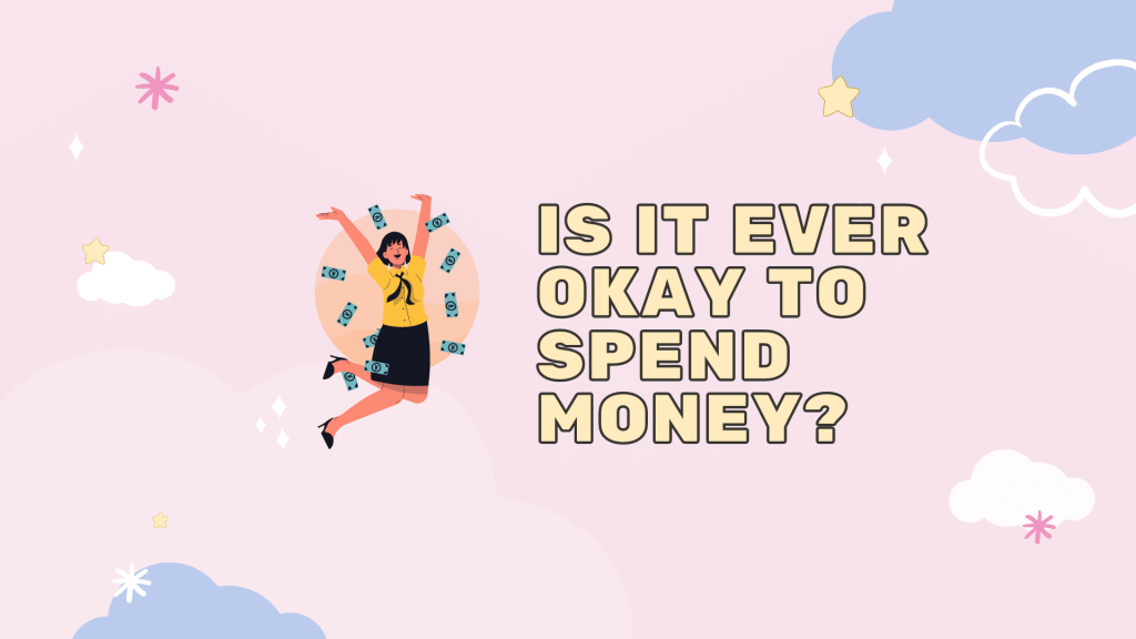 Spending Money on What you Love