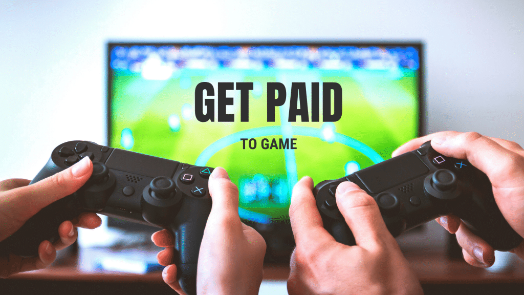 how to get paid to play video games