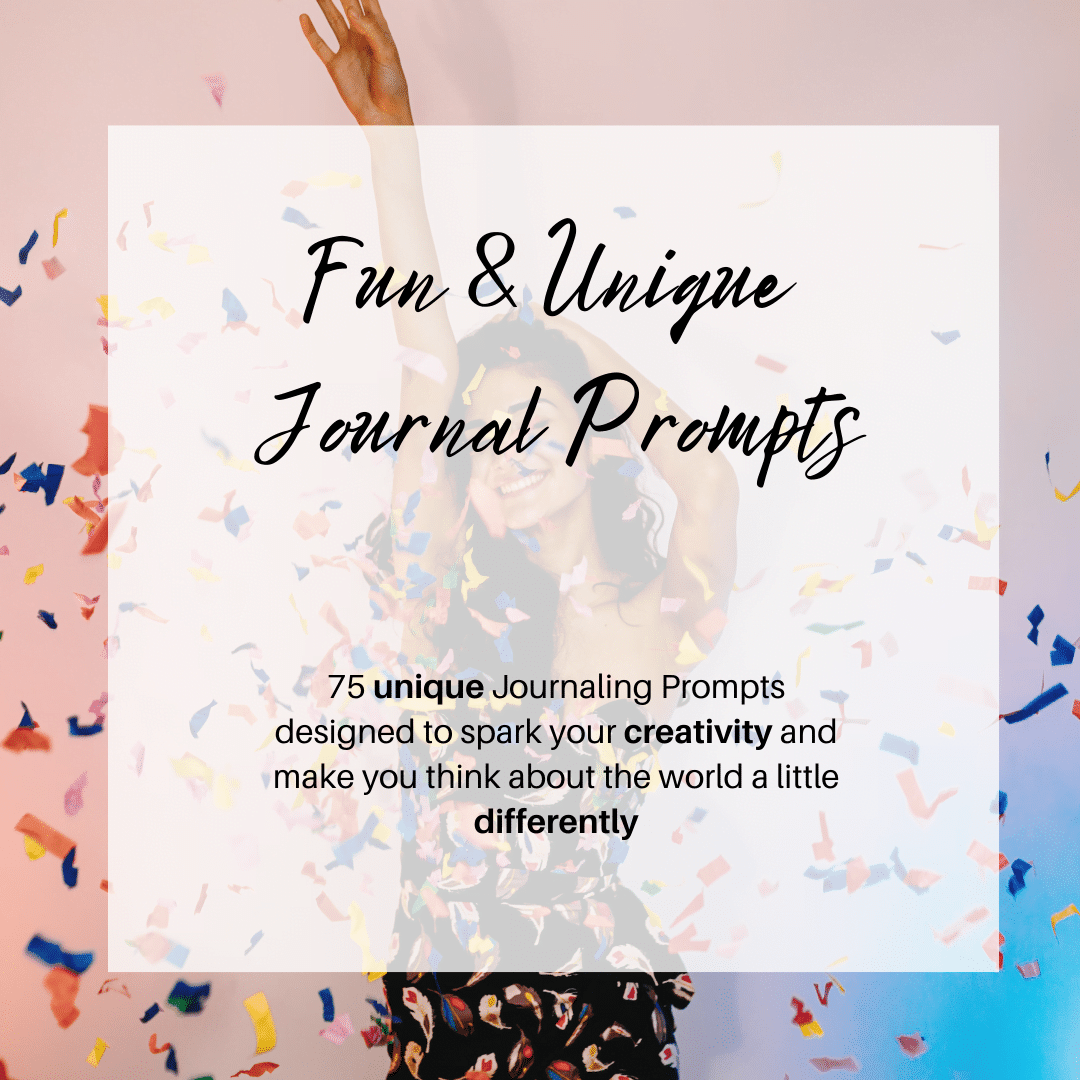 fun and unique journal prompts